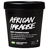 Lush African Paradise Body Conditioner ($47)
