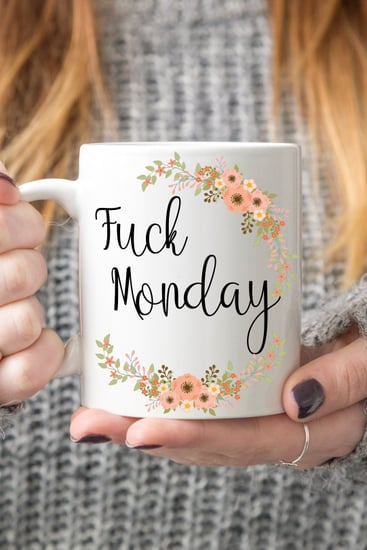These Curse-Word Coffee Mugs Are Seriously Hysterical