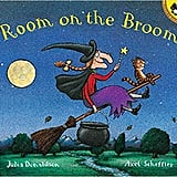 For Ages 6 to 8: Room on the Broom