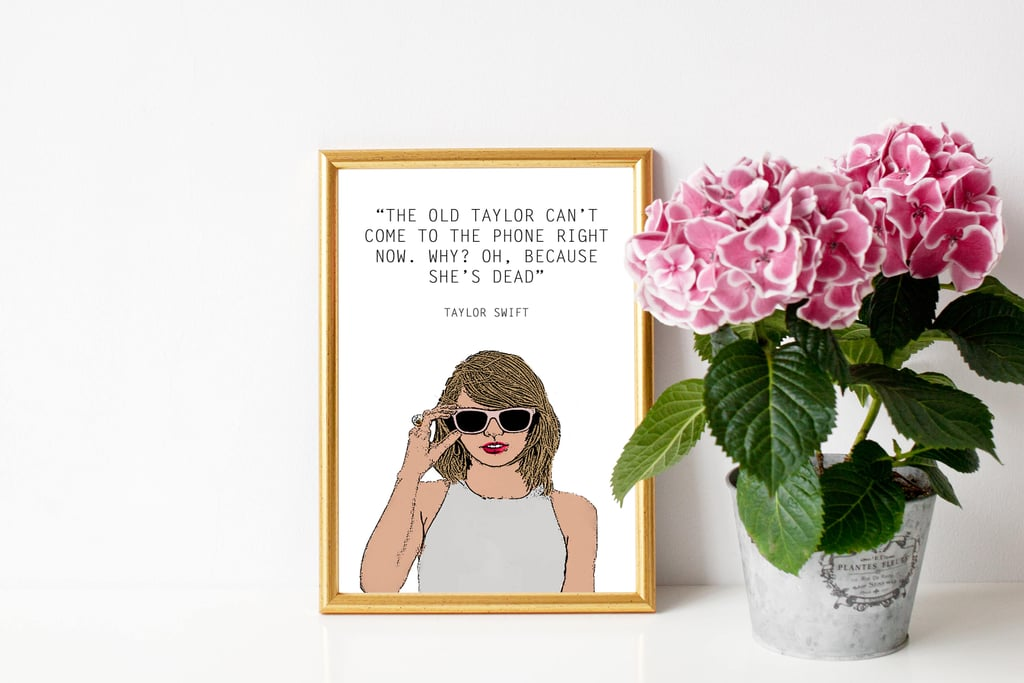 The Old Taylor Is Dead Printable ($3)