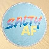 Salty AF Towel