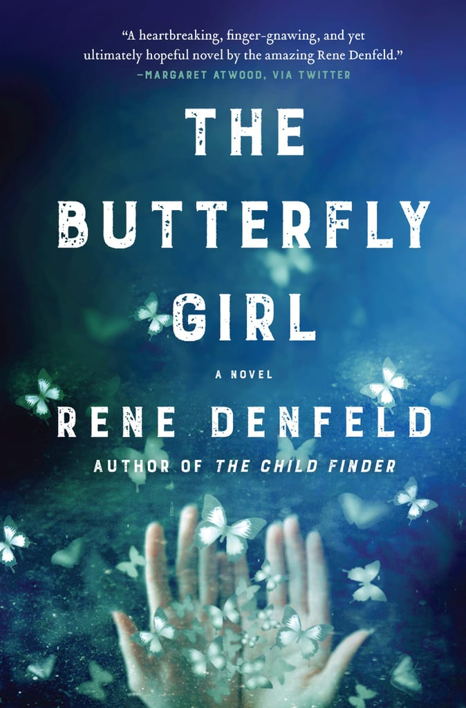 The Butterfly Girl by Rene Denfeld