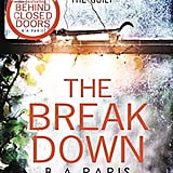 The Break Down, by B. A. Paris