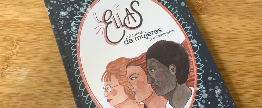 Ellas: Historias de Mujeres Puertorriqueñas Book Review