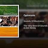 """Optimistic"" by Sounds of Blackness"