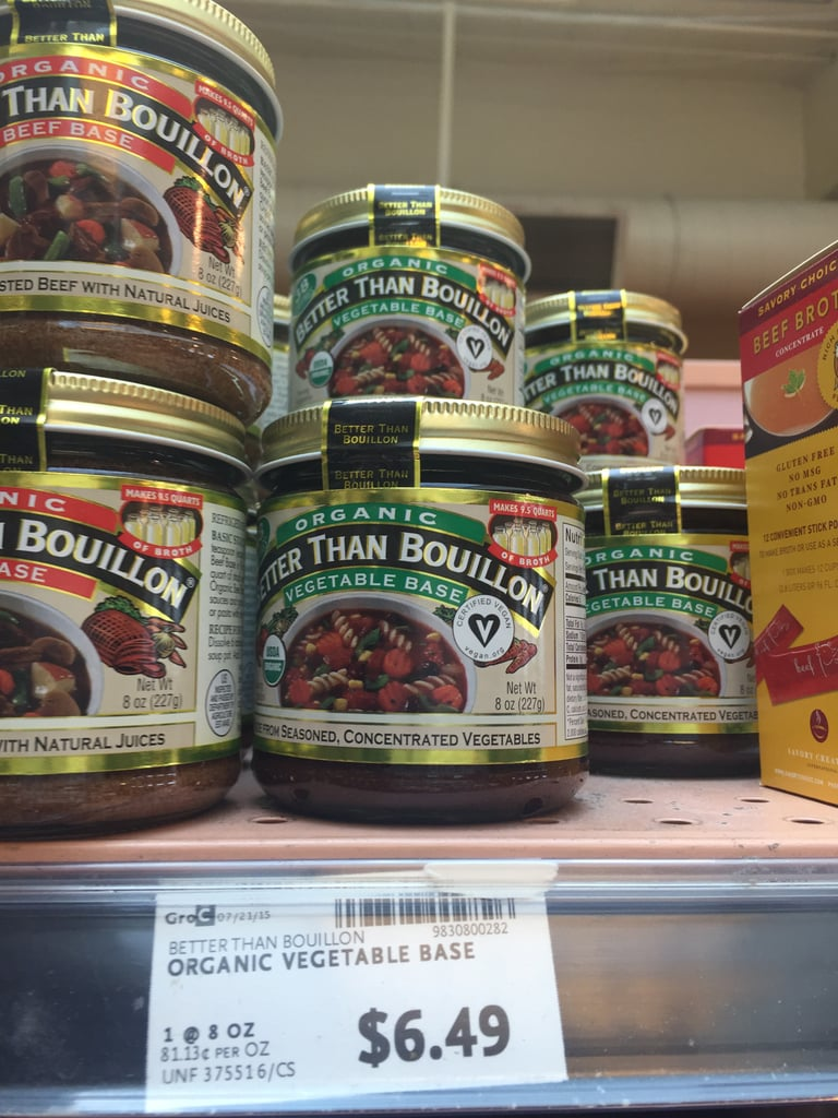 Best Whole Foods Product: Better Than Bouillon Organic Vegetable Base ($7)