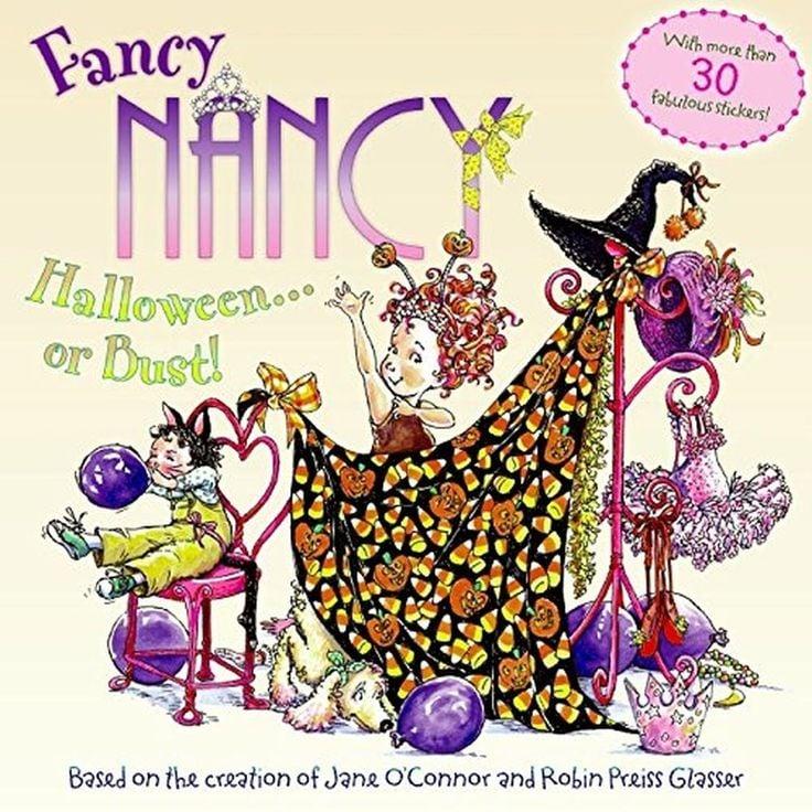Fancy Nancy: Halloween . . . or Bust