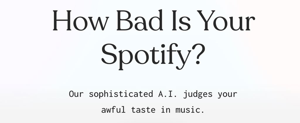 How to Do the How Bad Is Your Spotify Test