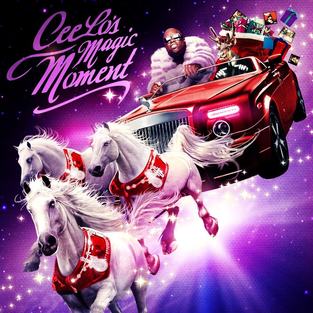 Cee Lo's Magic Moment ($9)