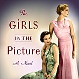 The Girls in the Picture by Melanie Benjamin, Out Jan. 16
