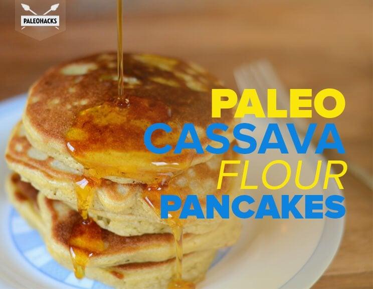 Paleo Cassava Flour Pancakes