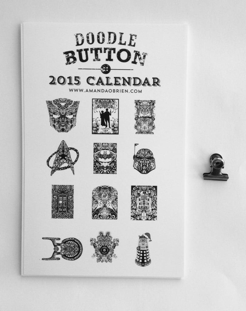 Geek Doodle Original Art 2015 Calendar ($15)