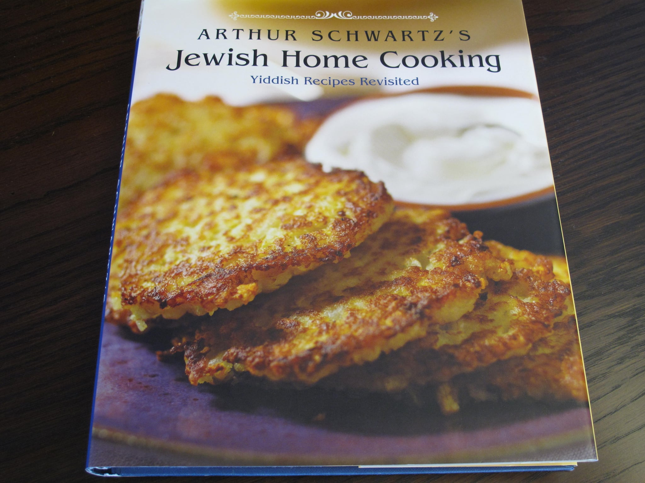 Cookbook Review Arthur Schwartz S Jewish Home Cooking Popsugar Food