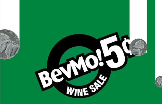 BevMo Five-Cent Wine Sale Going on Now