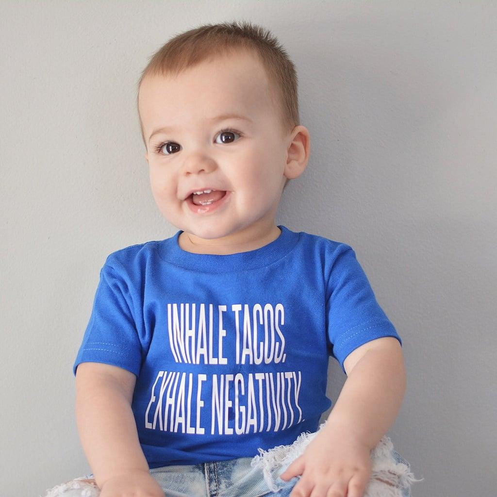 Inhale Tacos, Exhale Negativity Shirt