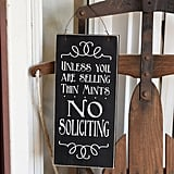 Unless you are Selling Thin Mints, No Soliciting Wooden Sign Wood Plaque with Rusty Wire Hanger ($14)