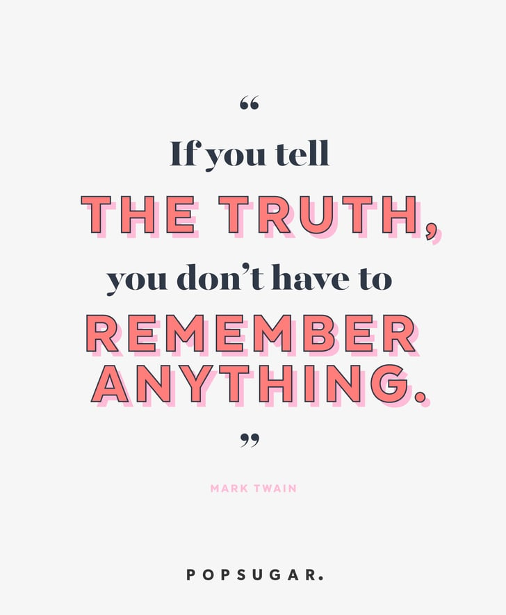 Tell the Truth