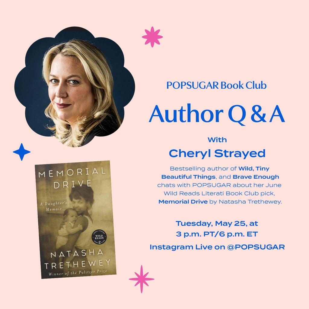Cheryl Strayed POPSUGAR Instagram Live Q&A