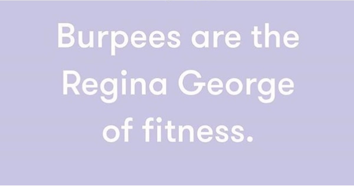 Funny Burpee Quotes | POPSUGAR Fitness