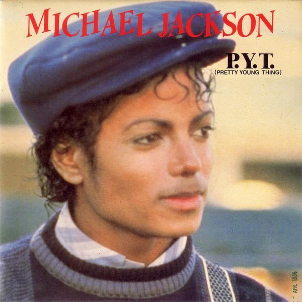 """""""P.Y.T. (Pretty Young Thing)"""" by Michael Jackson"""