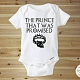 The Prince That Was Promised Onesie
