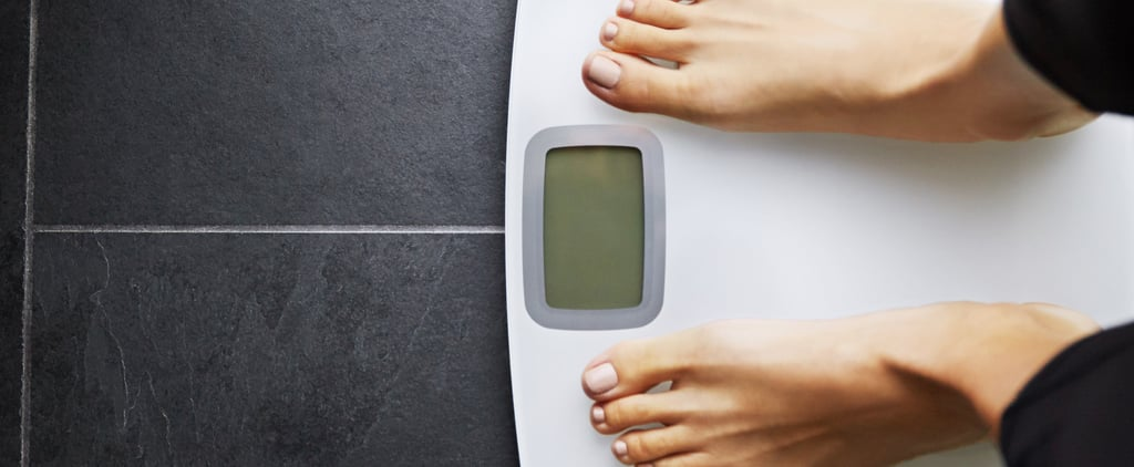 I Don't Learn My Weight at the Doctor's and Here's Why You Don't Have to Either