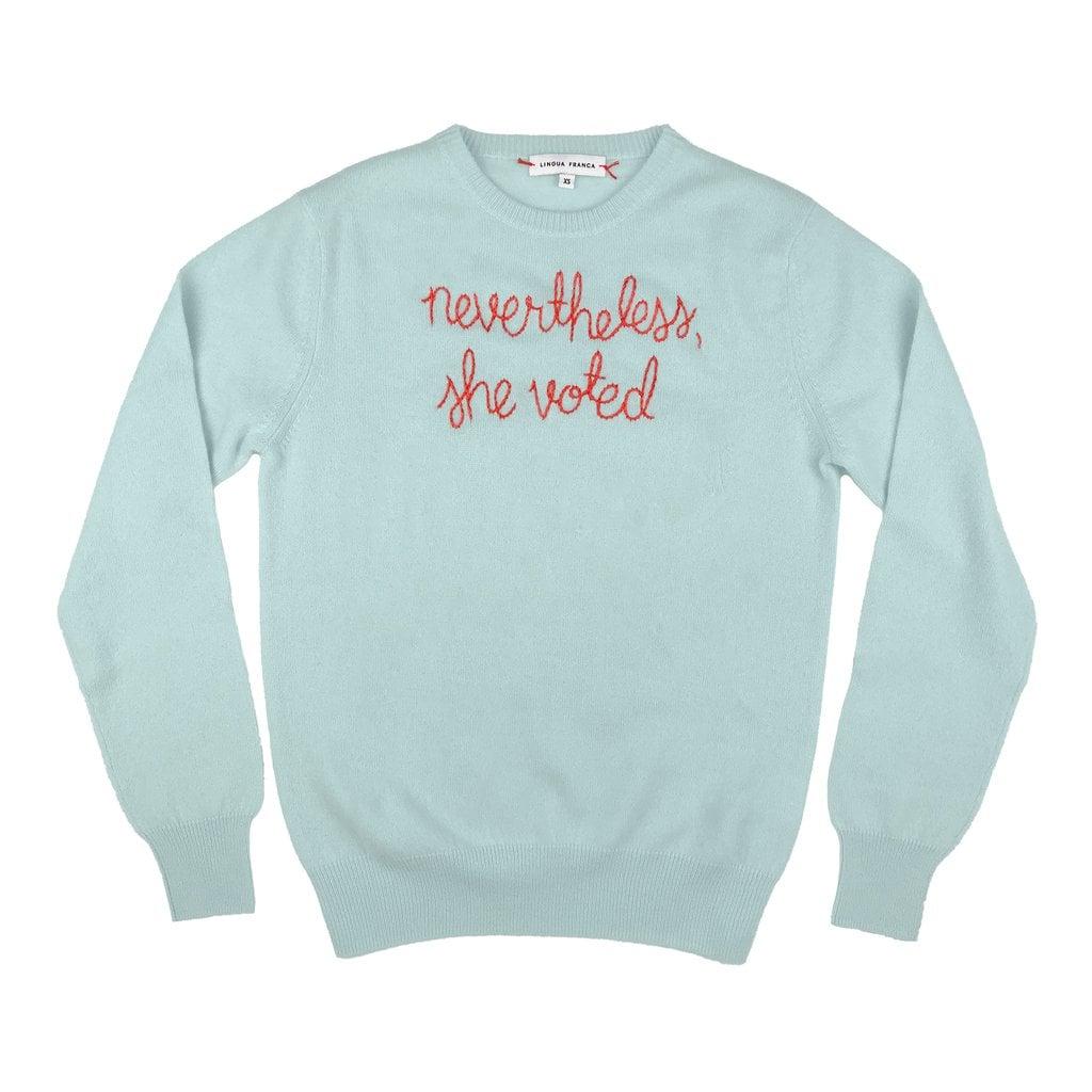 "Lingua Franca ""nevertheless, she voted"" Sweater"