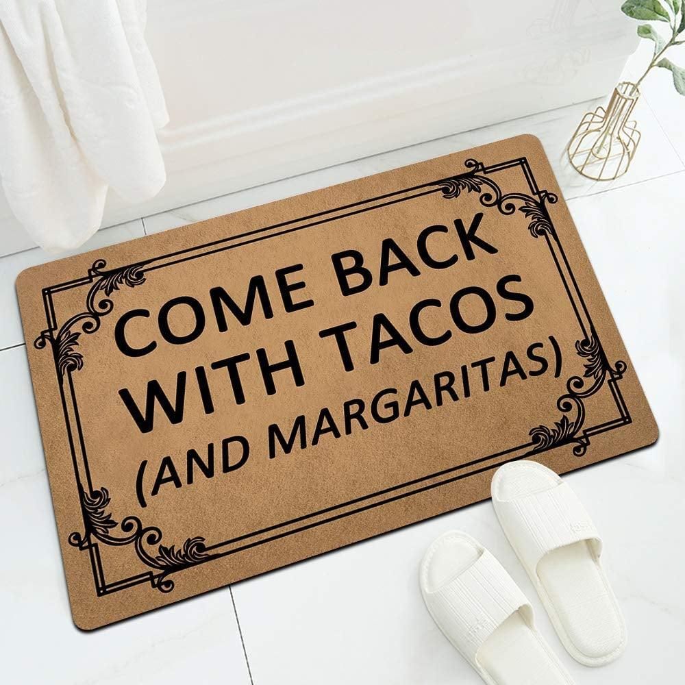 Come Back With Tacos (and Margaritas) Doormat