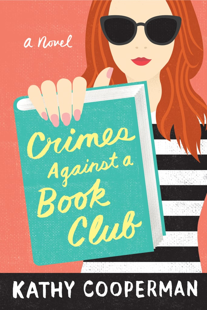 Crimes Against a Book Club by Kathy Cooperman — Available May 1