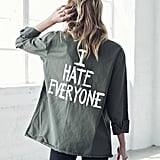 I Hate Everyone Custom Army Jacket ($99)