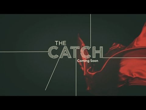 Watch the trailer for The Catch