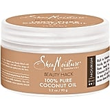 SheaMoisture Beauty Hack 100% Pure Coconut Oil ($4)