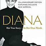 Diana: Her True Story in Her Own Words by Andrew Morton