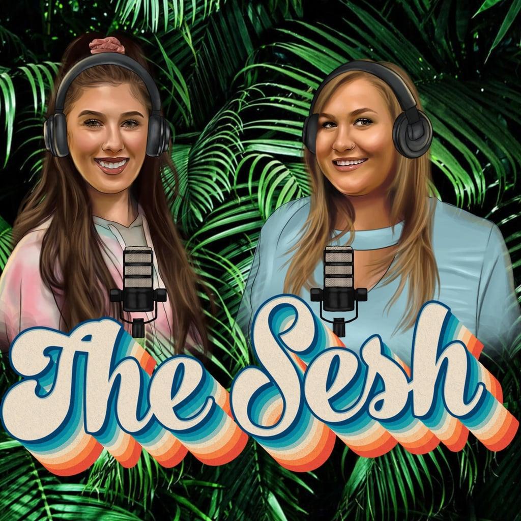 The Sesh Podcast