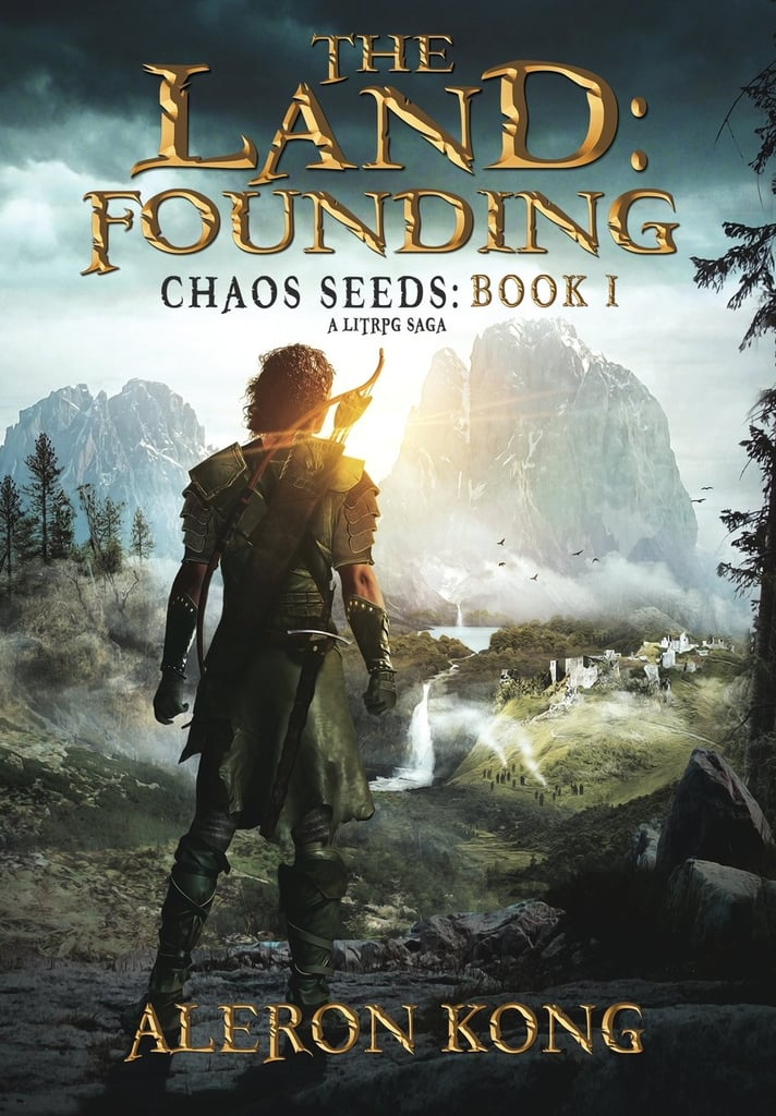 The Land: Founding (Chaos Seeds, Book 1)