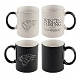 Winter Is Coming Heat-Sensitive Mug ($18)