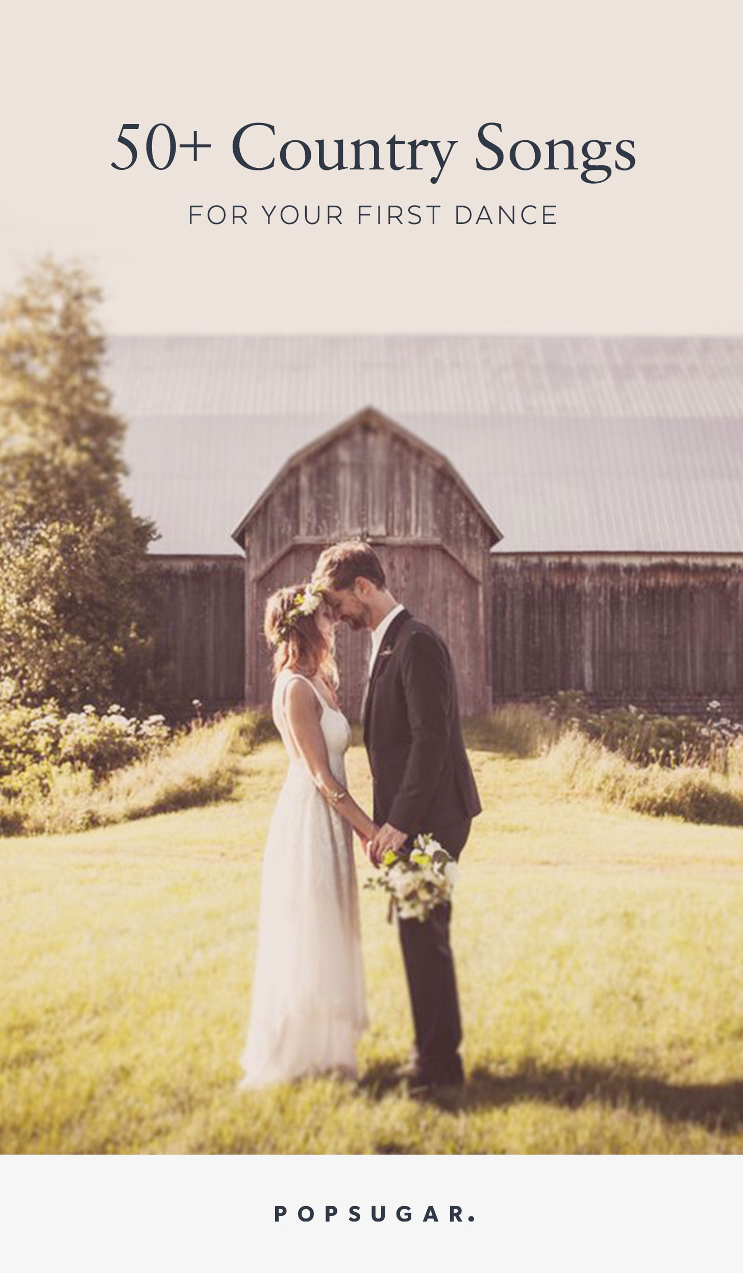 Country First Dance Songs For Weddings Popsugar Entertainment