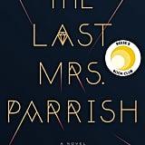 Dec. 2017 — The Last Mrs. Parrish by Liv Constantine