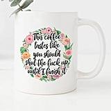 Shut the F*ck Up Mug