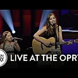 They've even performed at Nashville's Grand Ole Opry.