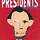 Read and Talk About Past Presidents