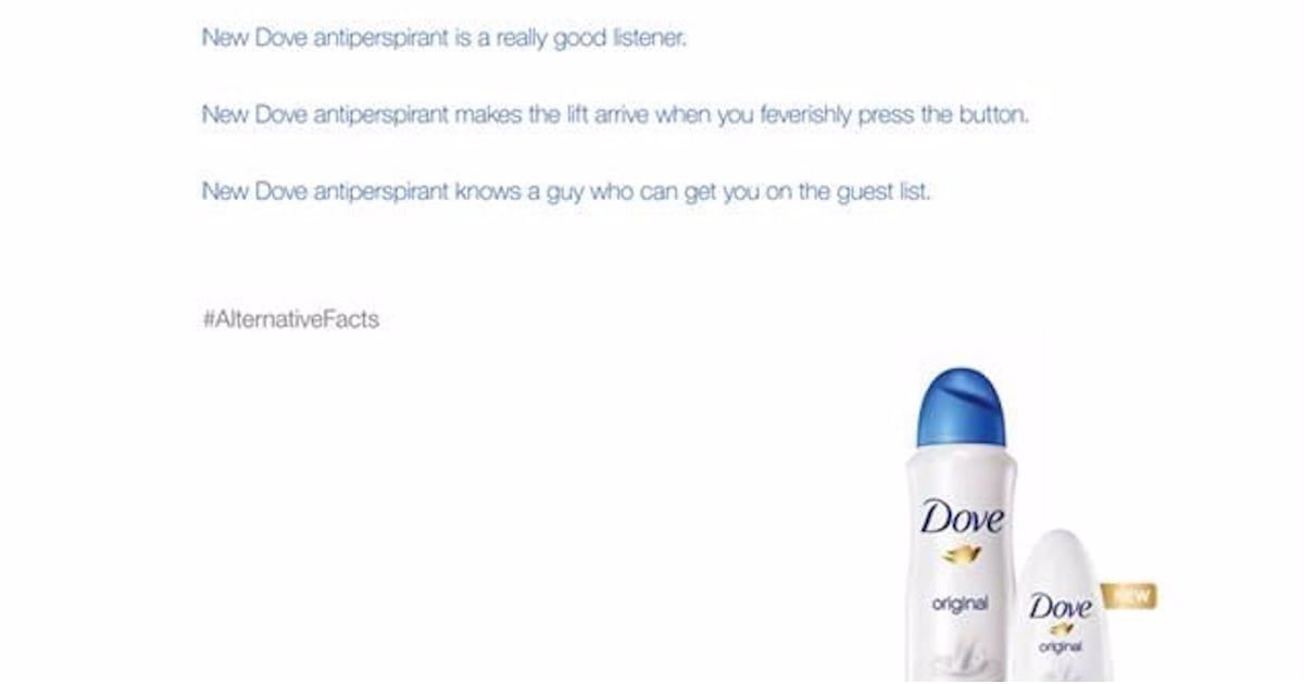 "Dove Uses Its Own ""Alternative Facts"" in This Hilarious New Ad That Mocks Trump"
