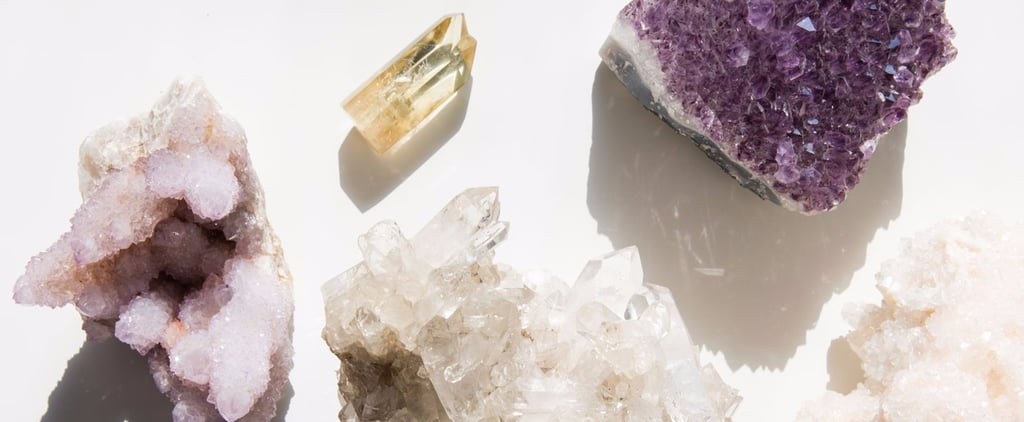Take the Magical Beauty Trend to the Next Level With the Healing Power of Crystals