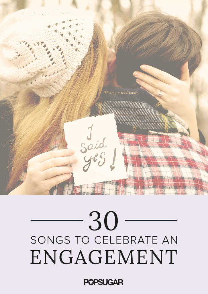 Engagement playlist popsugar love sex junglespirit Image collections
