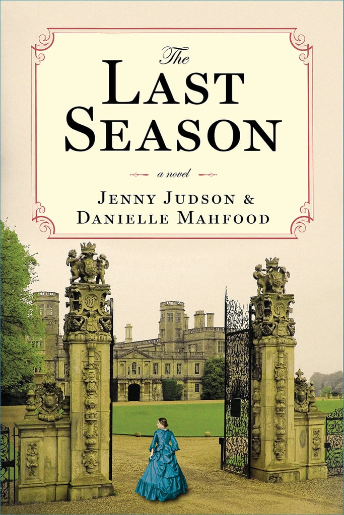 The Last Season by Jenny Judson and Danielle Mahfood