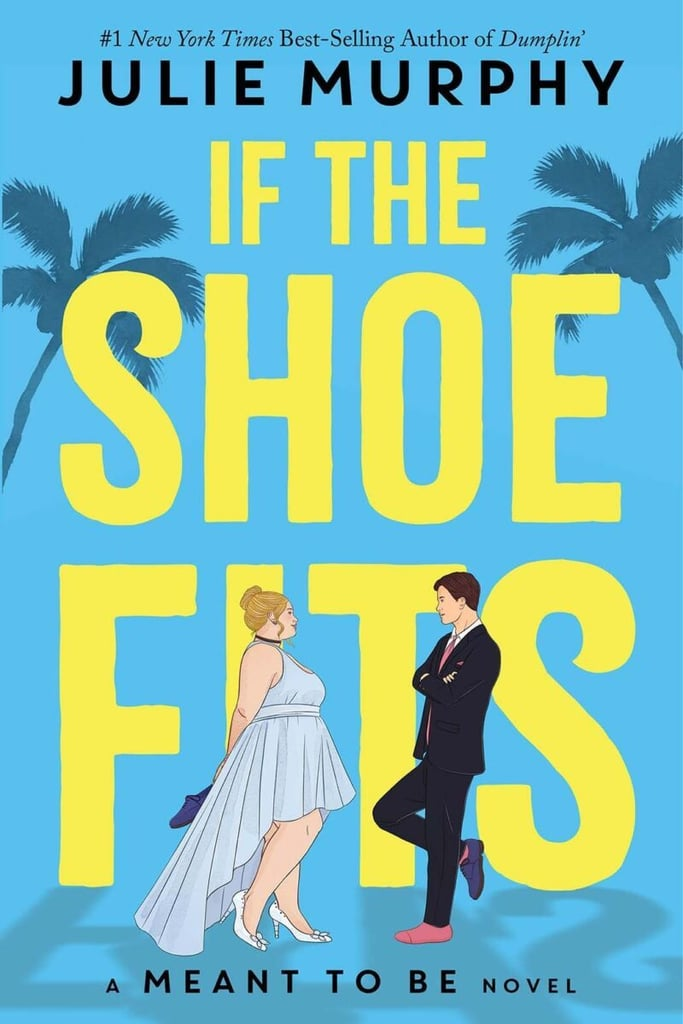 If the Shoe Fits by Julie Murphy