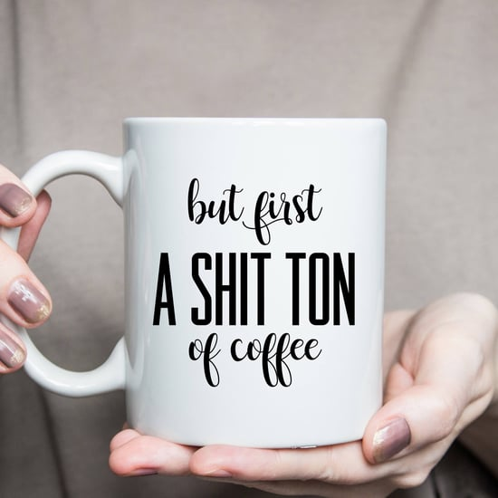 Funny Coffee Mugs For Moms