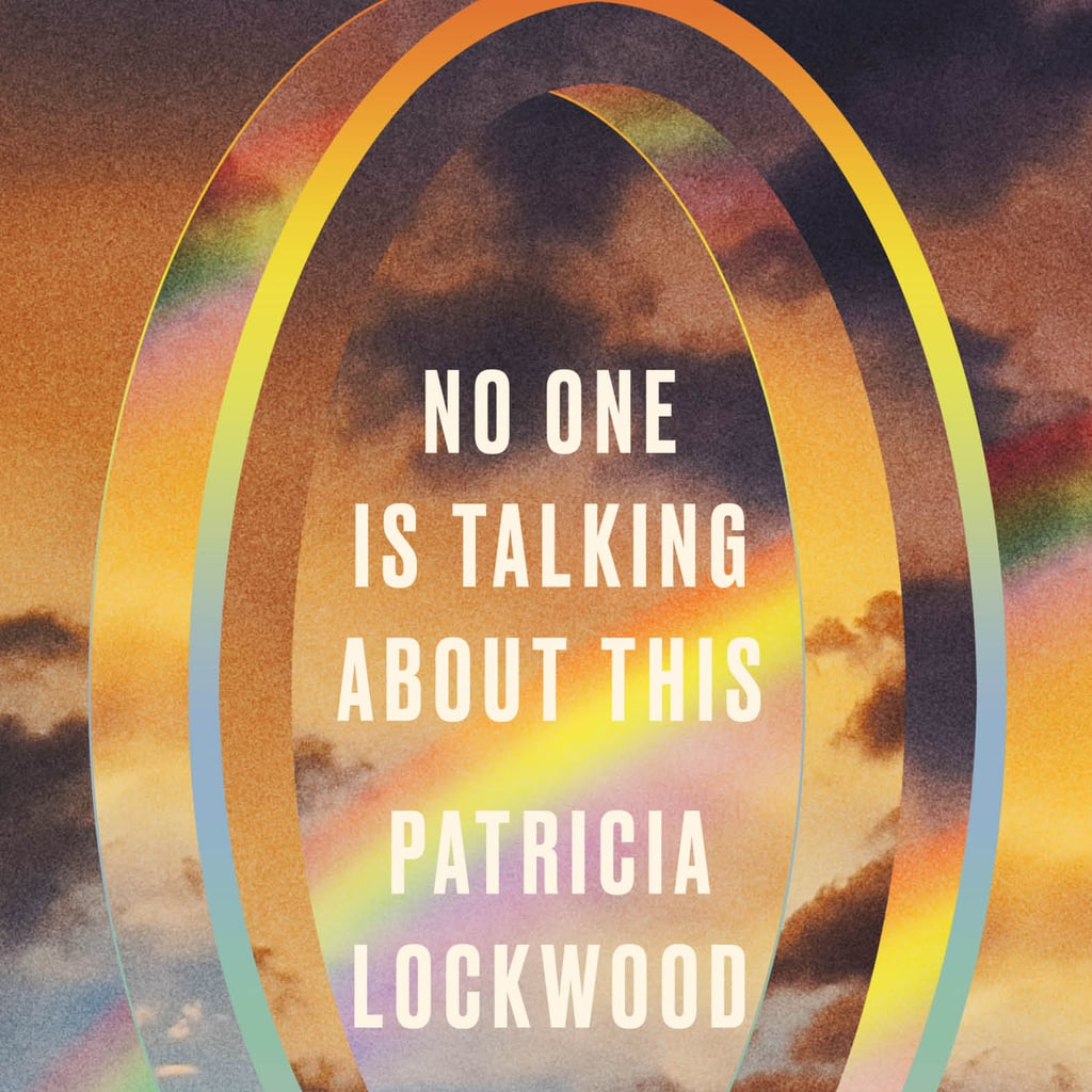 No One Is Talking About This by Patricia Lockwood Review