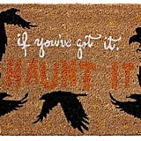 "Pottery Barn ""If You've Got It, Haunt It"" Print Doormat"