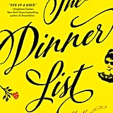 The Dinner List by Rebecca Serle, out Sept. 11